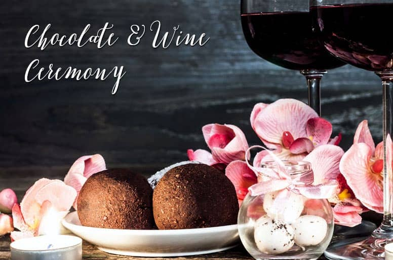 Chocolate and Wine Ceremony